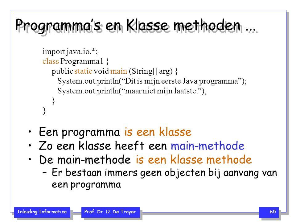 Programma's en Klasse methoden ...