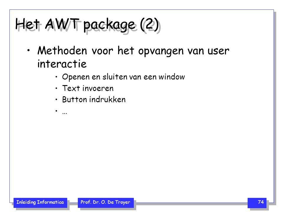 Het AWT package (2) Methoden voor het opvangen van user interactie