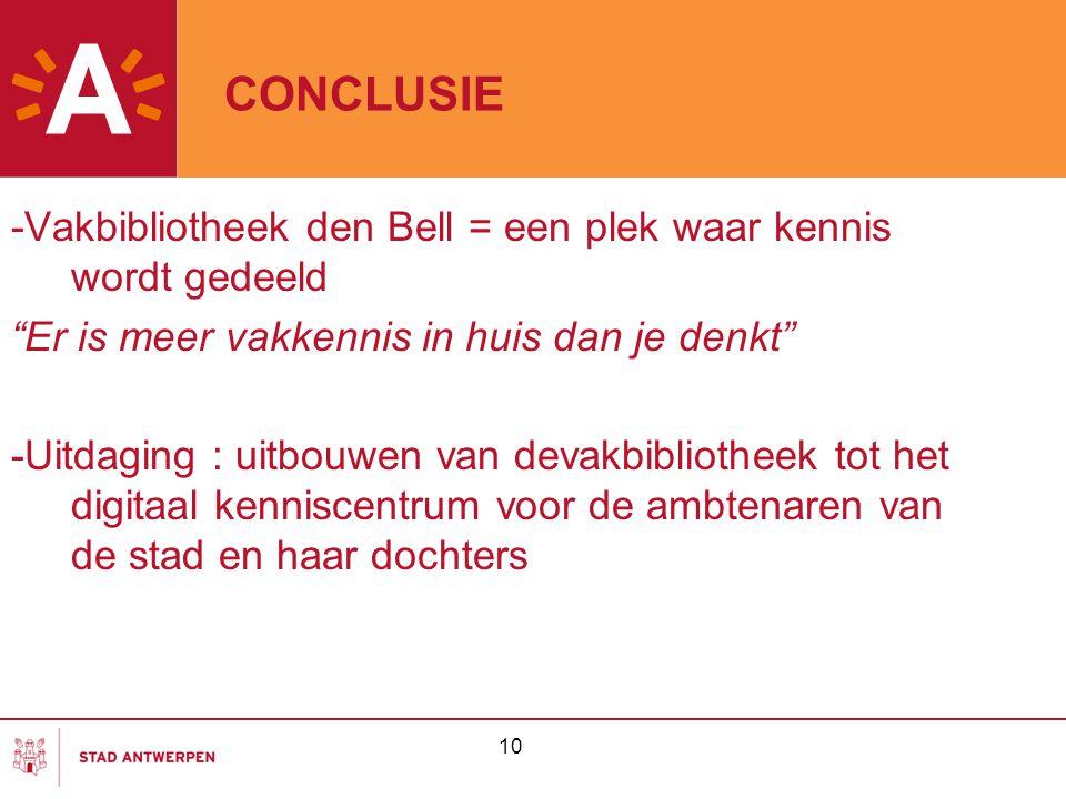 CONCLUSIE -Vakbibliotheek den Bell = een plek waar kennis wordt gedeeld. Er is meer vakkennis in huis dan je denkt