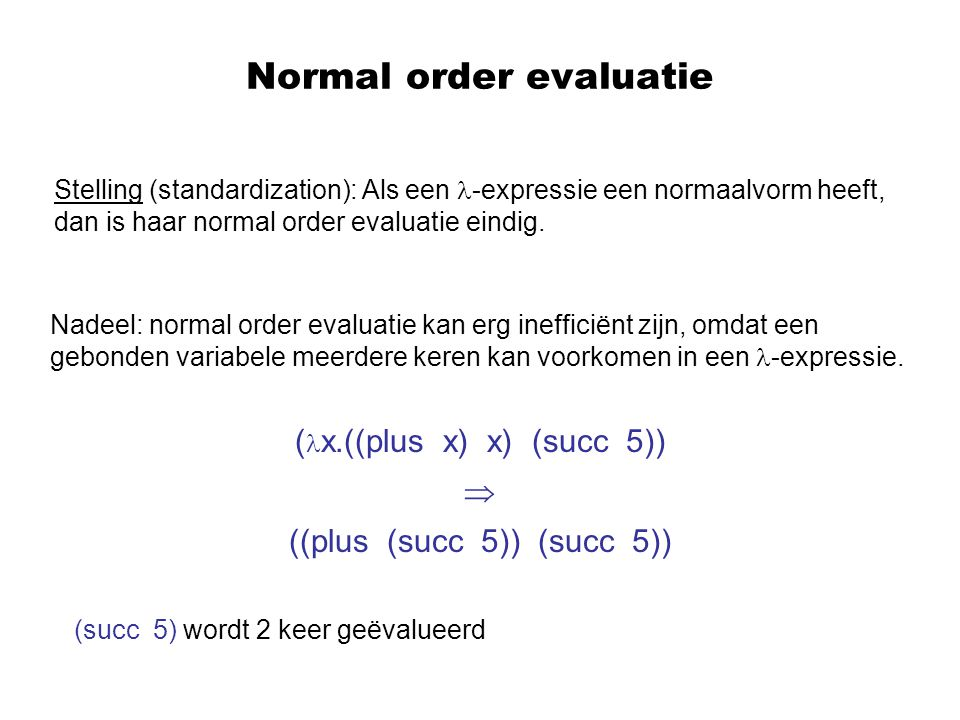 Normal order evaluatie