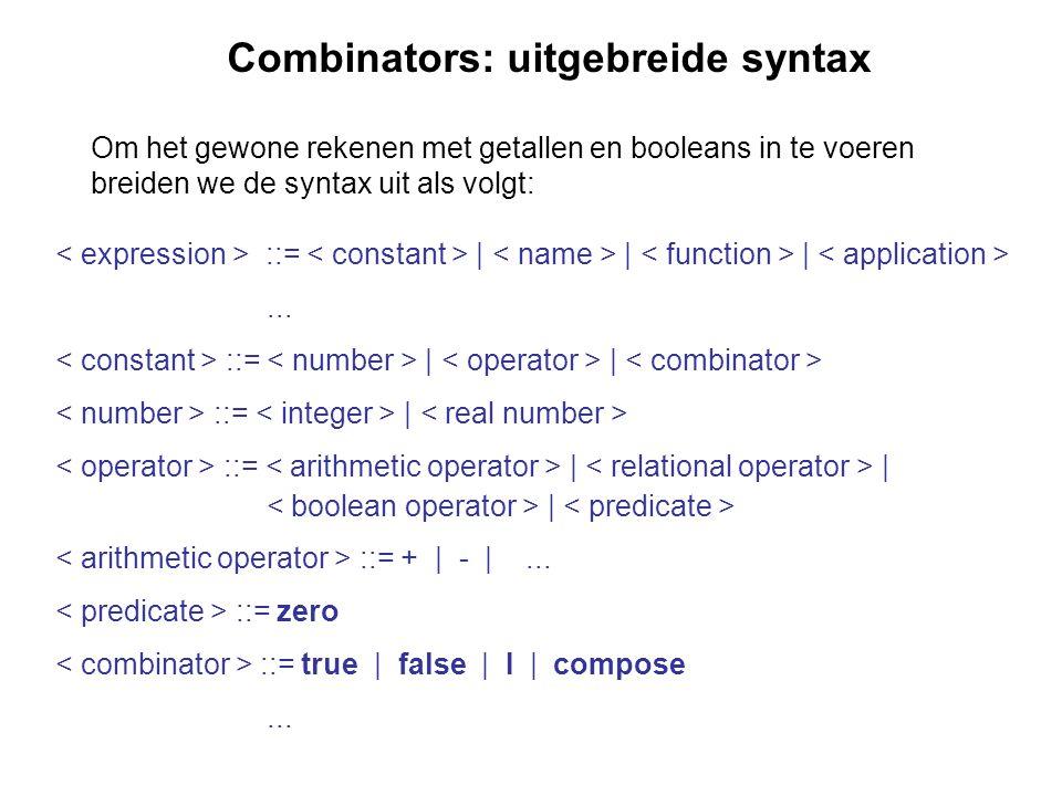 Combinators: uitgebreide syntax