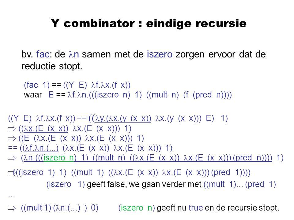 Y combinator : eindige recursie