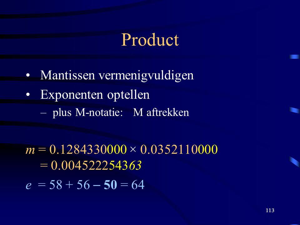 Product Mantissen vermenigvuldigen Exponenten optellen