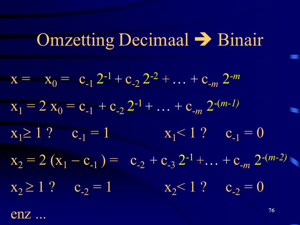Omzetting Decimaal  Binair