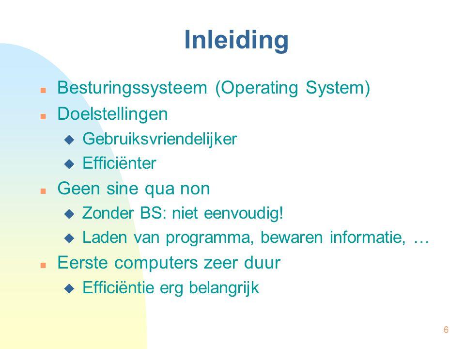Inleiding Besturingssysteem (Operating System) Doelstellingen