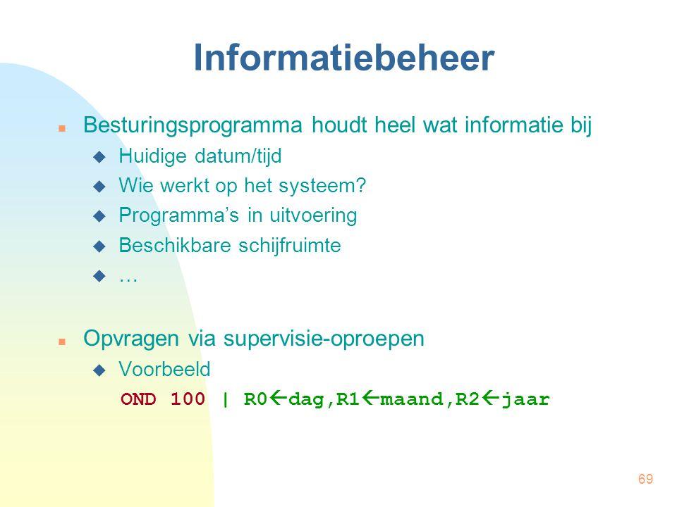 Informatiebeheer Besturingsprogramma houdt heel wat informatie bij