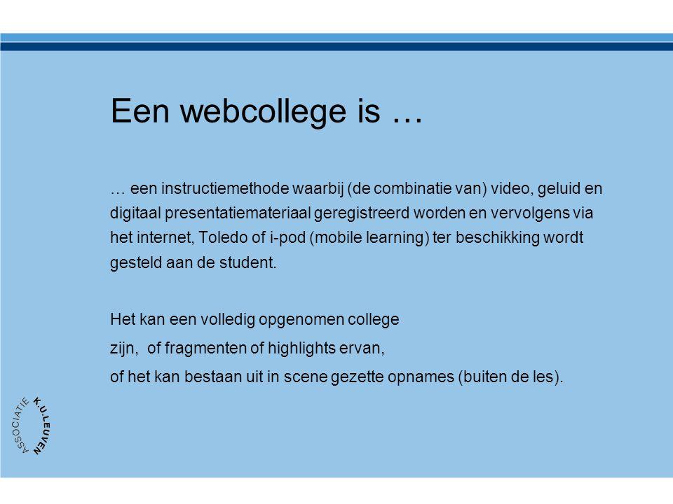 Een webcollege is …
