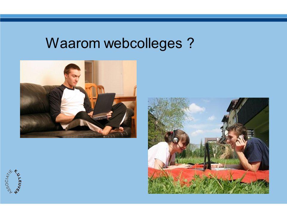 Waarom webcolleges