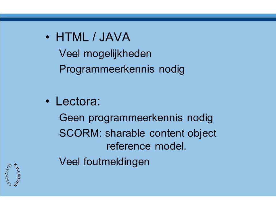 HTML / JAVA Lectora: Veel mogelijkheden Programmeerkennis nodig