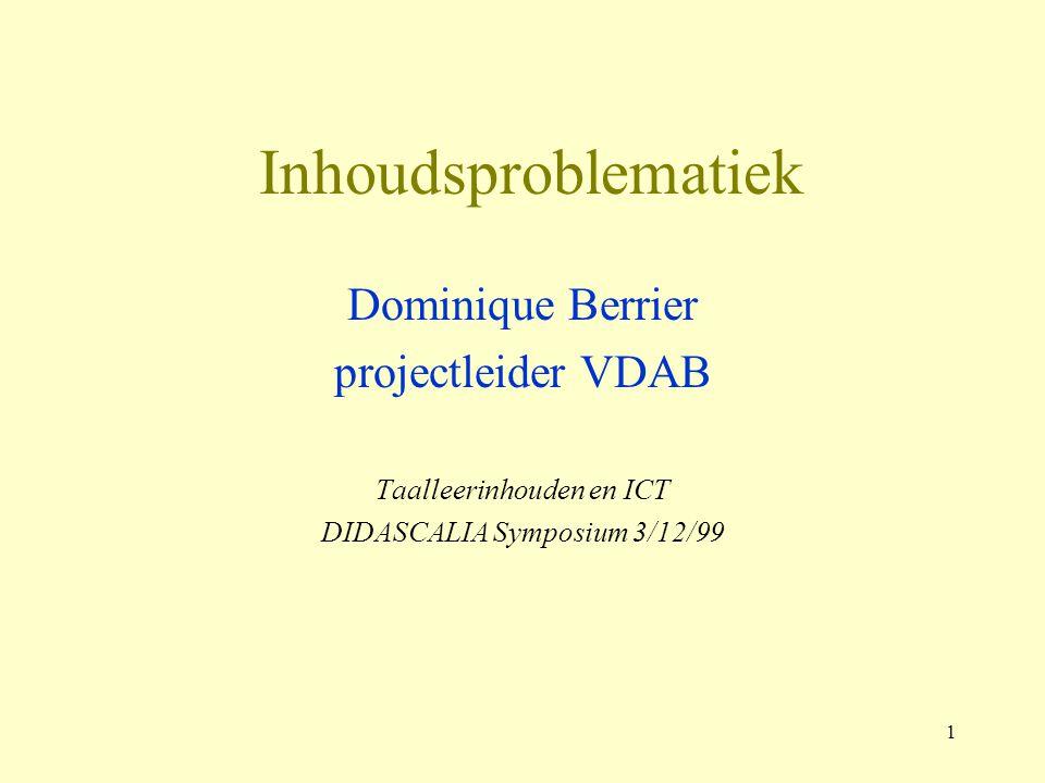 Inhoudsproblematiek Dominique Berrier projectleider VDAB