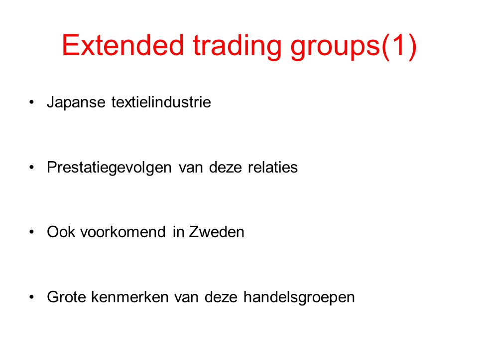 Extended trading groups(1)