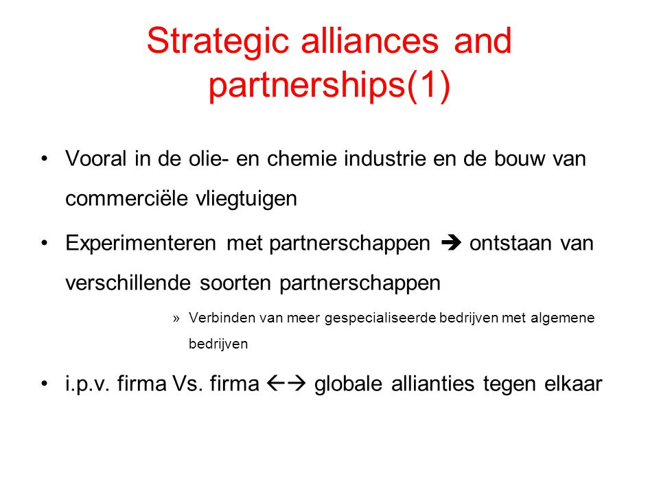 Strategic alliances and partnerships(1)