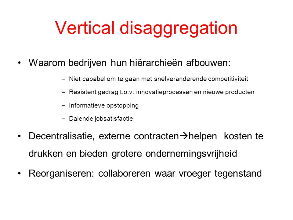 Vertical disaggregation