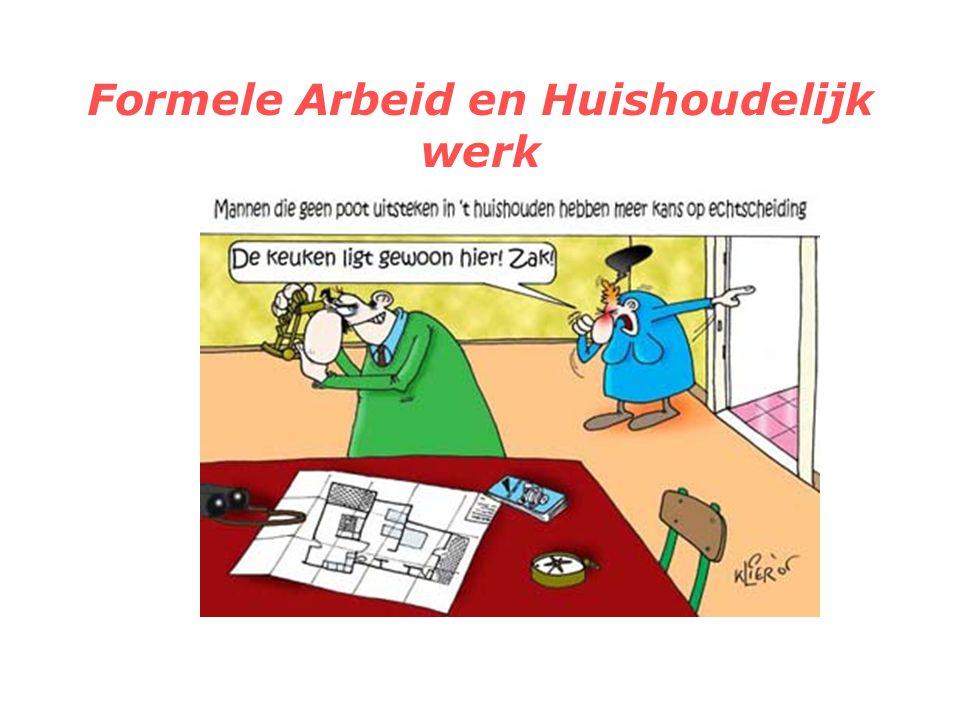 Formele Arbeid en Huishoudelijk werk