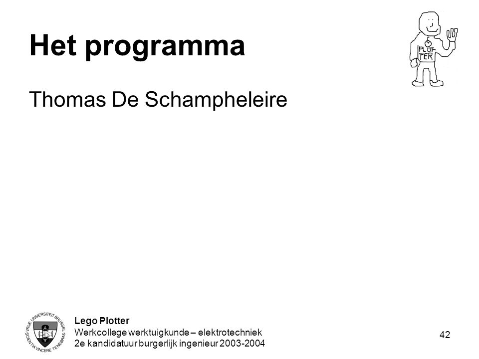 Het programma Thomas De Schampheleire Lego Plotter