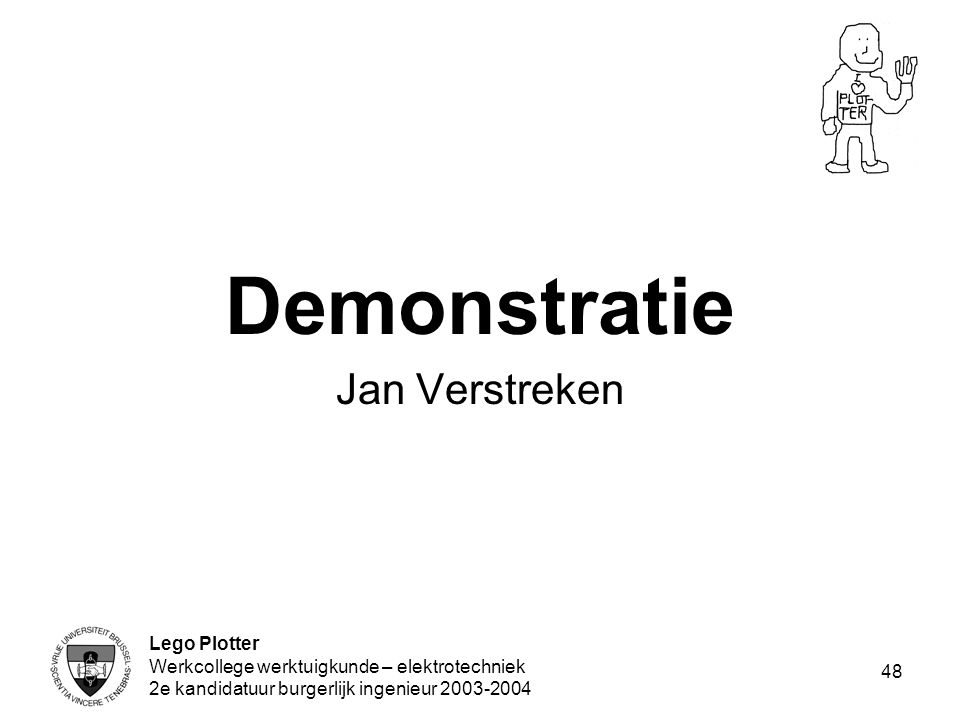 Demonstratie Jan Verstreken Lego Plotter