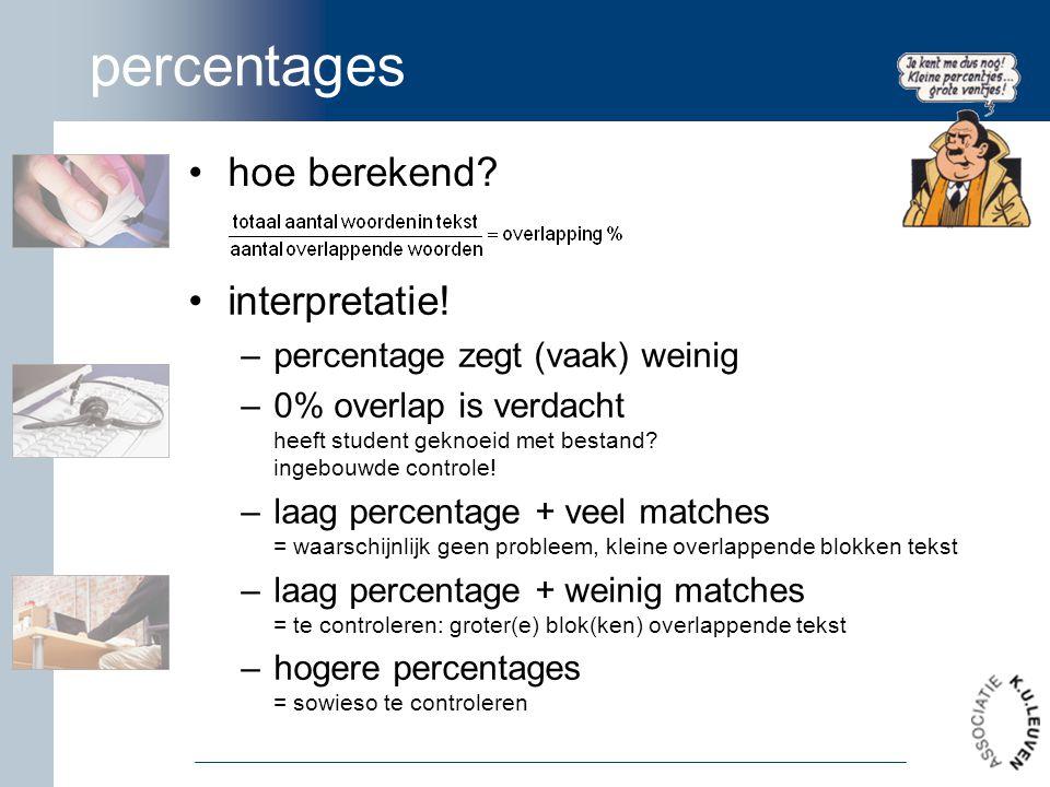 percentages hoe berekend interpretatie! percentage zegt (vaak) weinig