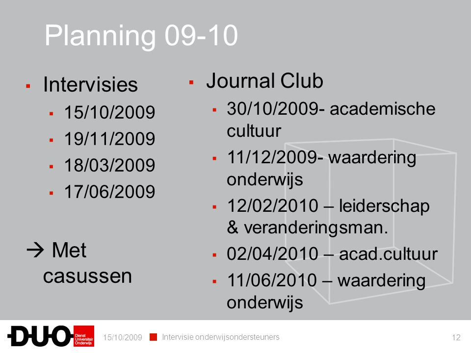 Planning 09-10 Journal Club Intervisies  Met casussen