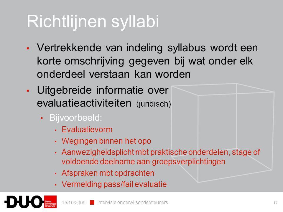 Richtlijnen syllabi Vertrekkende van indeling syllabus wordt een korte omschrijving gegeven bij wat onder elk onderdeel verstaan kan worden.
