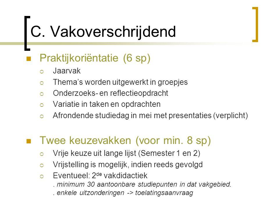 C. Vakoverschrijdend Praktijkoriëntatie (6 sp)