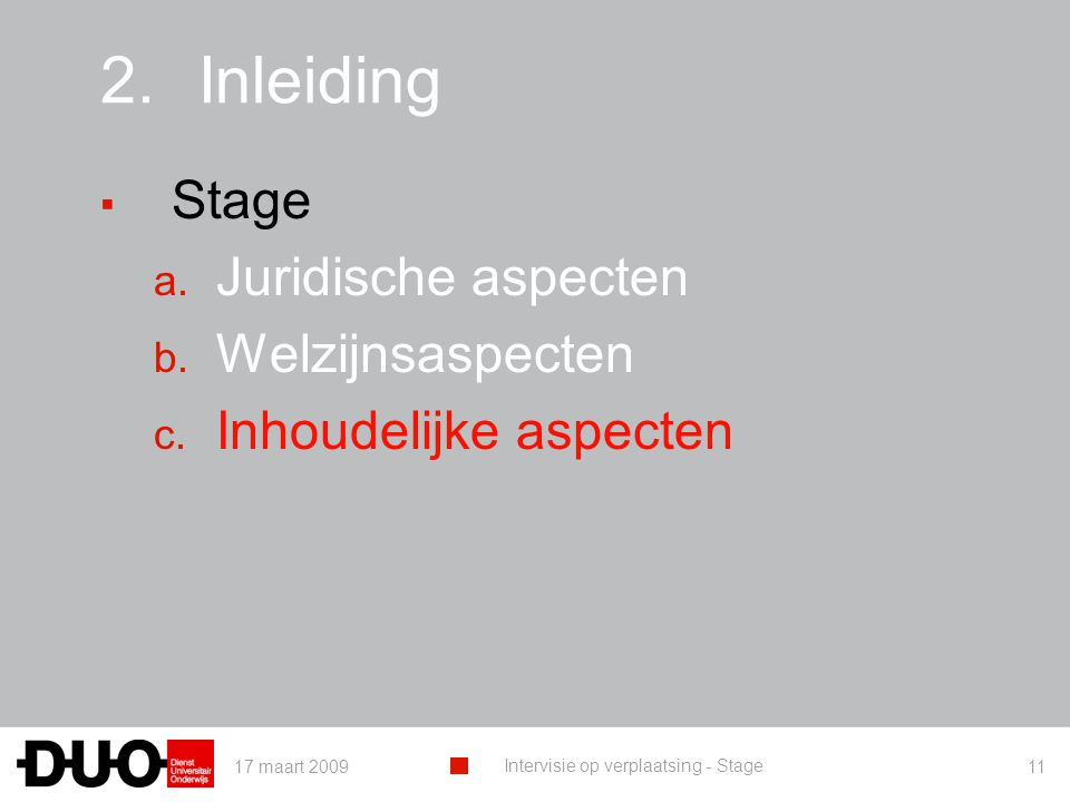 Inleiding Stage Juridische aspecten Welzijnsaspecten