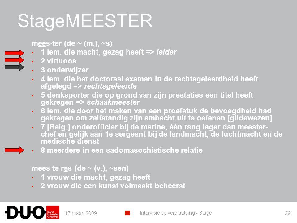 StageMEESTER mees·ter (de ~ (m.), ~s)