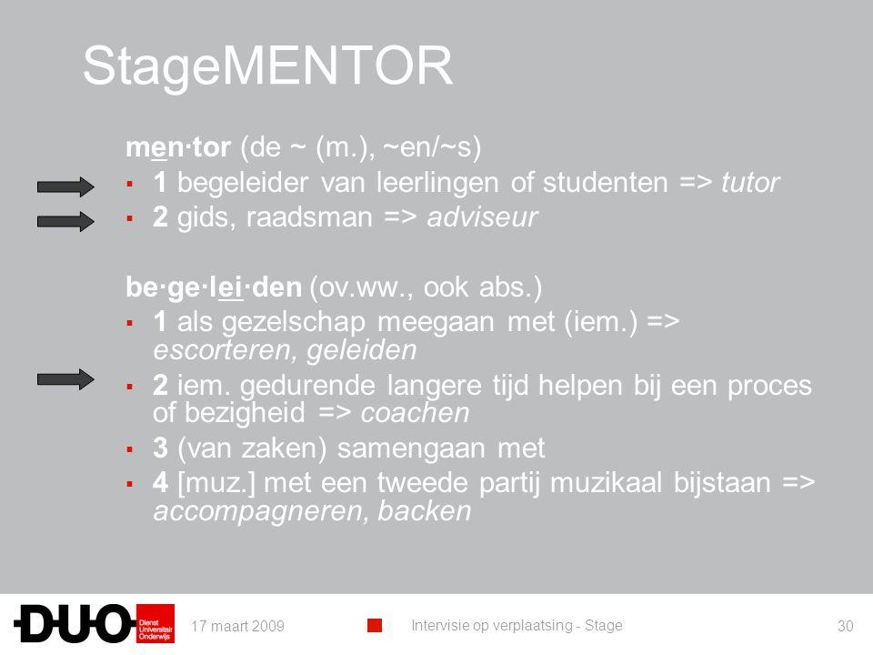 StageMENTOR men·tor (de ~ (m.), ~en/~s)