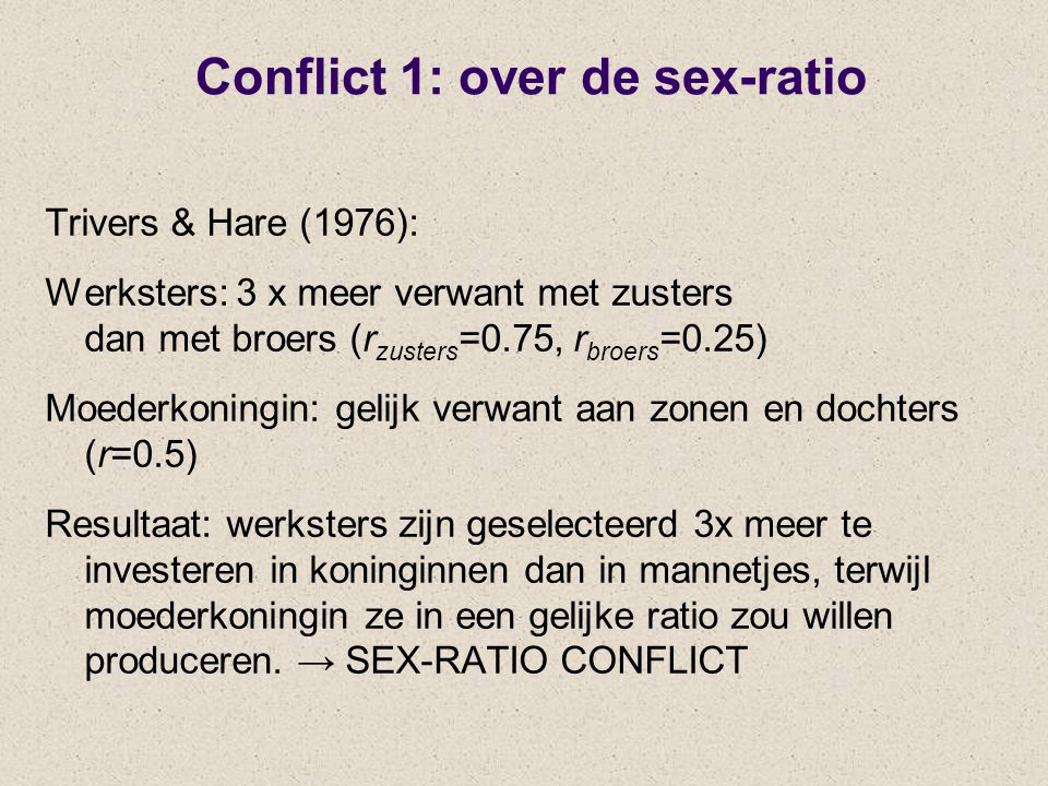 Conflict 1: over de sex-ratio