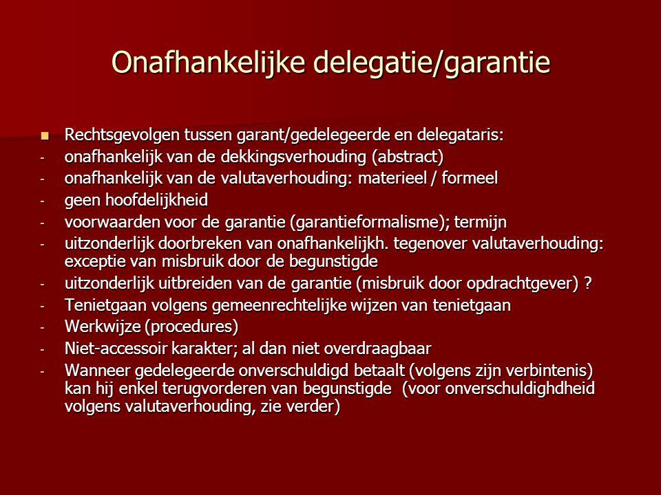 Onafhankelijke delegatie/garantie