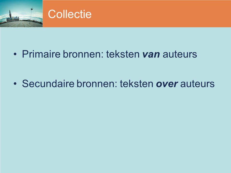 Collectie Primaire bronnen: teksten van auteurs