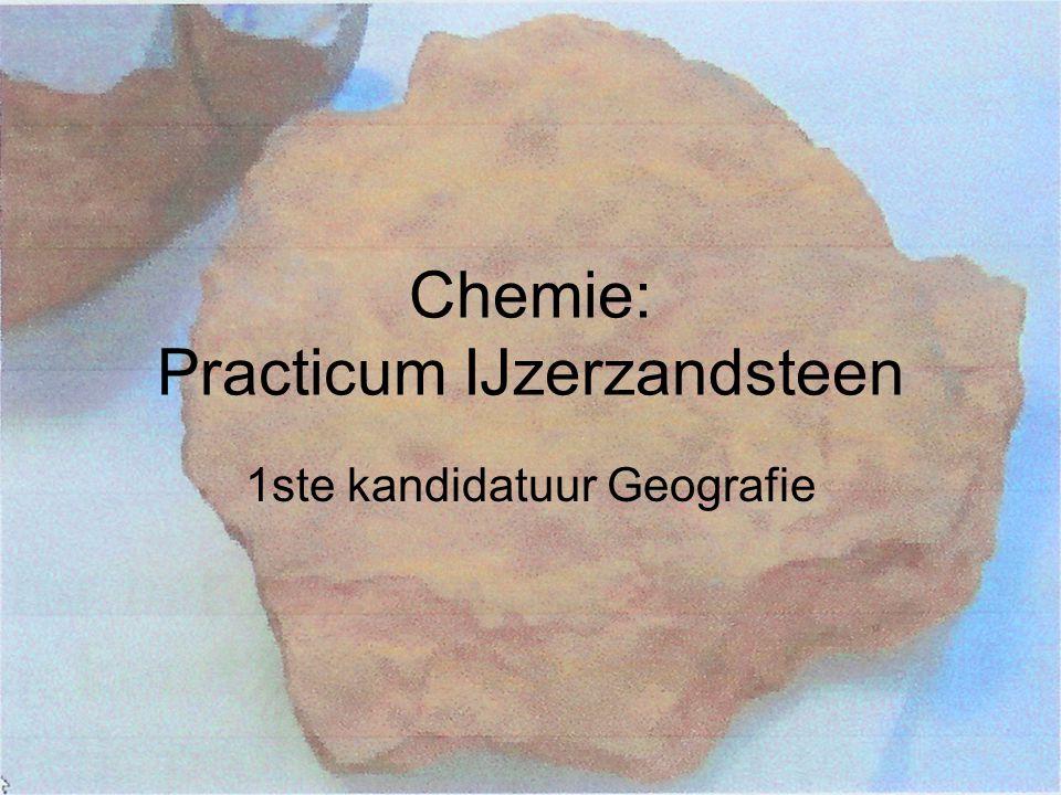 Chemie: Practicum IJzerzandsteen