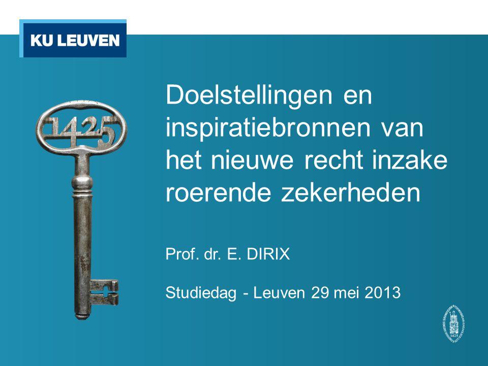 Prof. dr. E. DIRIX Studiedag - Leuven 29 mei 2013
