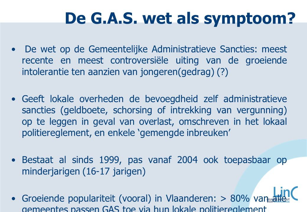 De G.A.S. wet als symptoom