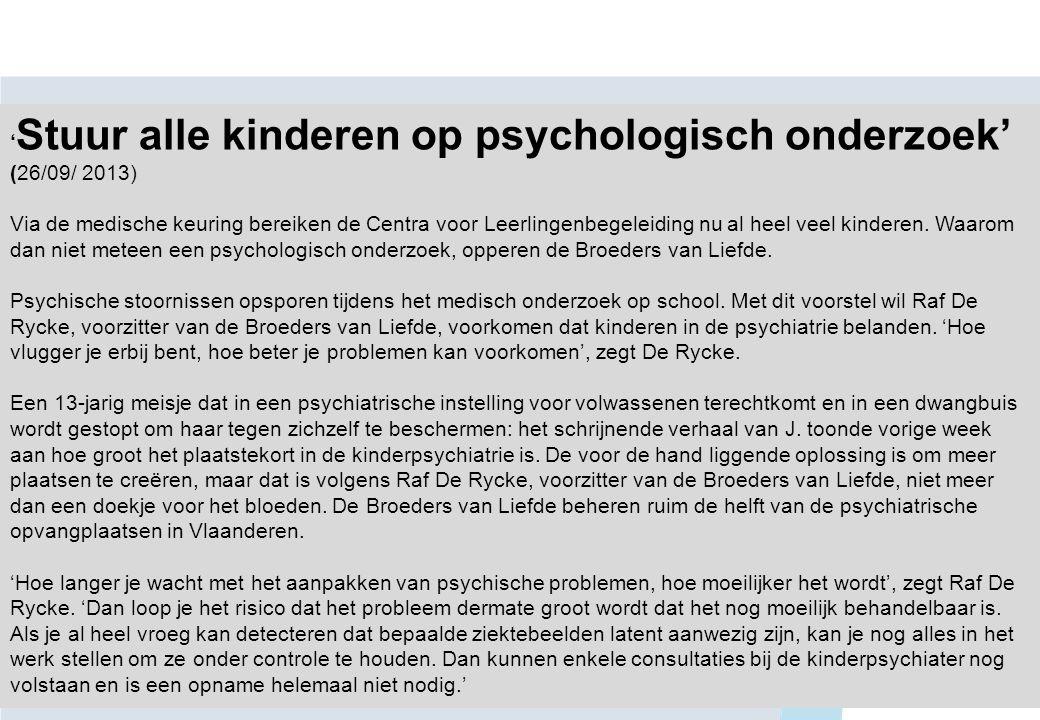 'Stuur alle kinderen op psychologisch onderzoek' (26/09/ 2013)