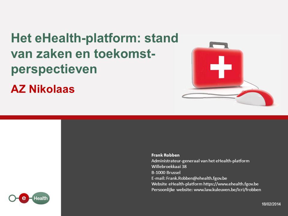 Het eHealth-platform: stand van zaken en toekomst-perspectieven AZ Nikolaas