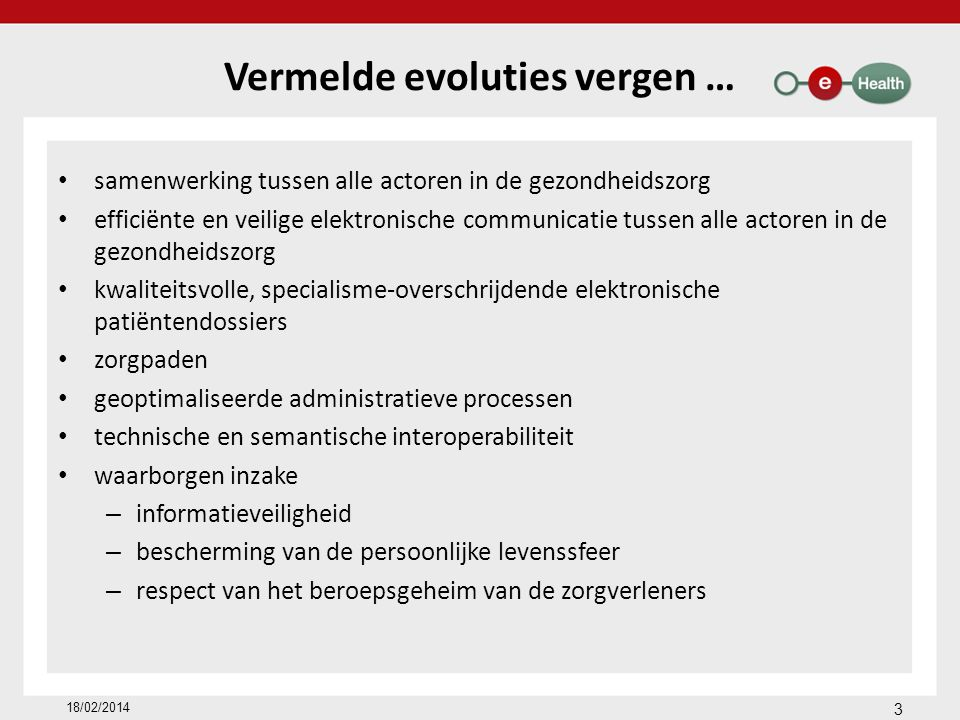 Vermelde evoluties vergen …