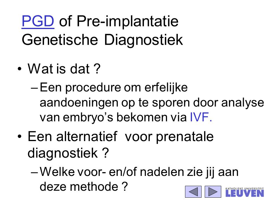 PGD of Pre-implantatie Genetische Diagnostiek