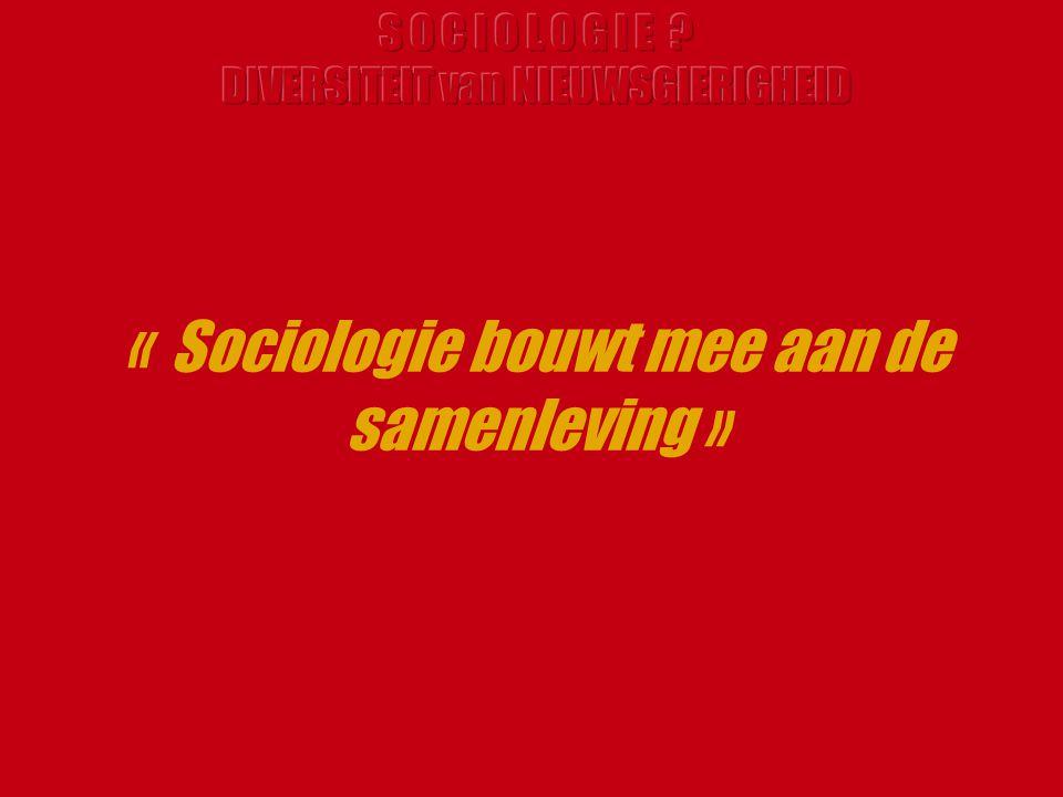 « Sociologie bouwt mee aan de samenleving »