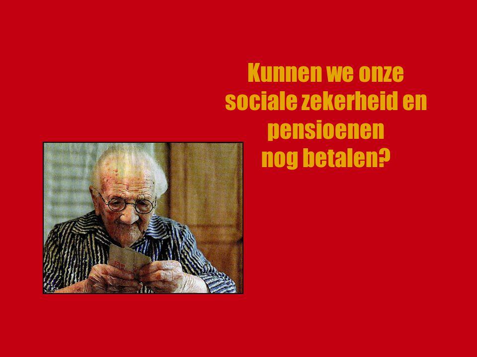 Kunnen we onze sociale zekerheid en pensioenen nog betalen