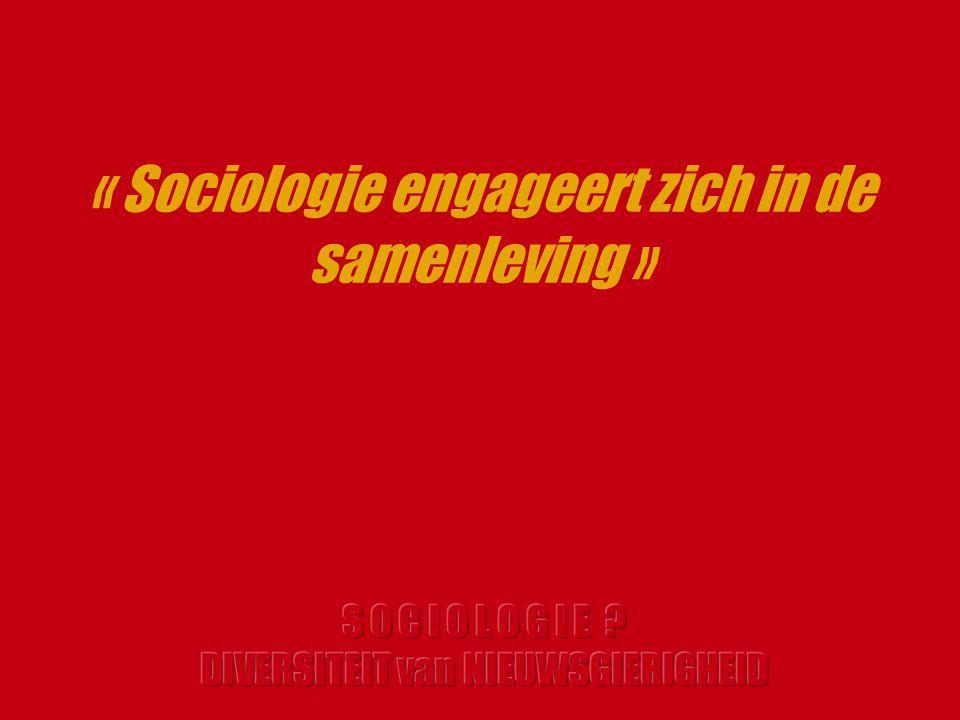 « Sociologie engageert zich in de samenleving »