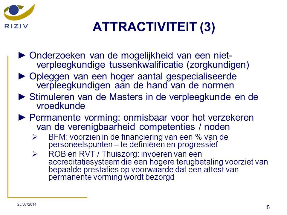 ATTRACTIVITEIT (3) ► Onderzoeken van de mogelijkheid van een niet-verpleegkundige tussenkwalificatie (zorgkundigen)