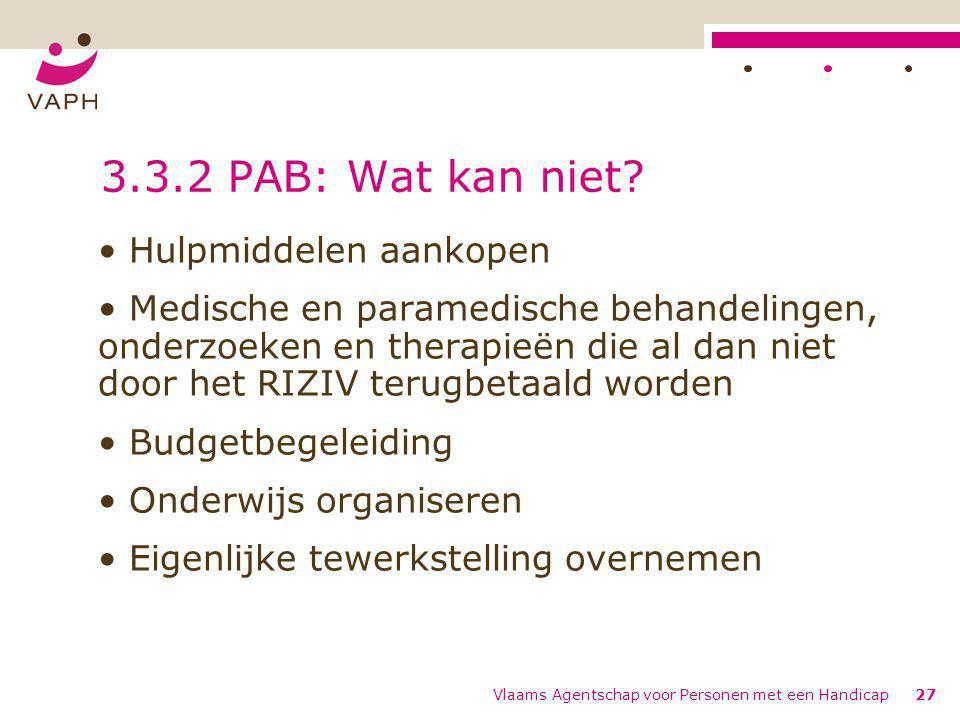 3.3.2 PAB: Wat kan niet Hulpmiddelen aankopen