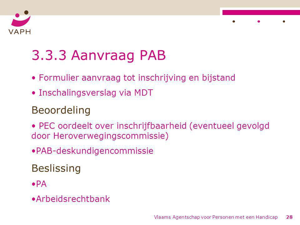 3.3.3 Aanvraag PAB Beoordeling Beslissing