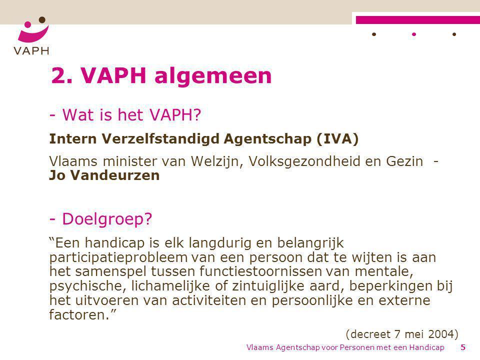 2. VAPH algemeen - Wat is het VAPH - Doelgroep
