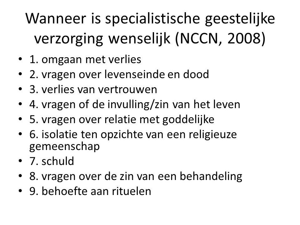 Wanneer is specialistische geestelijke verzorging wenselijk (NCCN, 2008)