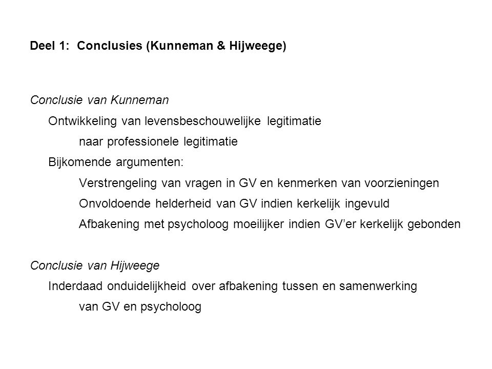 Deel 1: Conclusies (Kunneman & Hijweege)