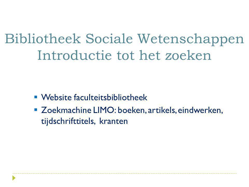 Bibliotheek Sociale Wetenschappen Introductie tot het zoeken