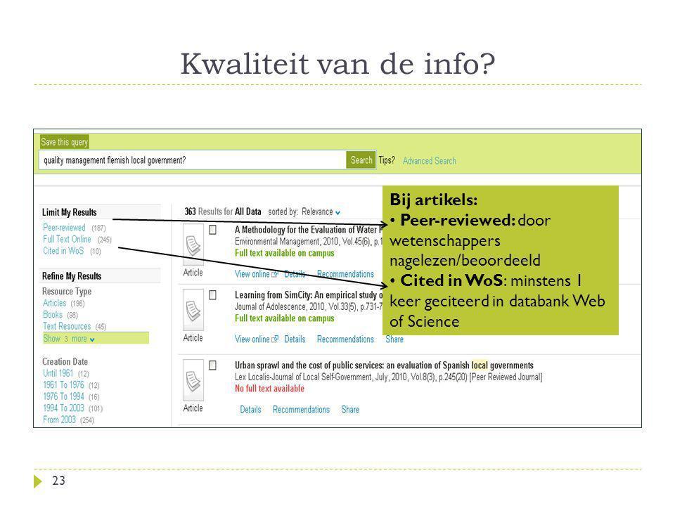 Kwaliteit van de info Bij artikels: