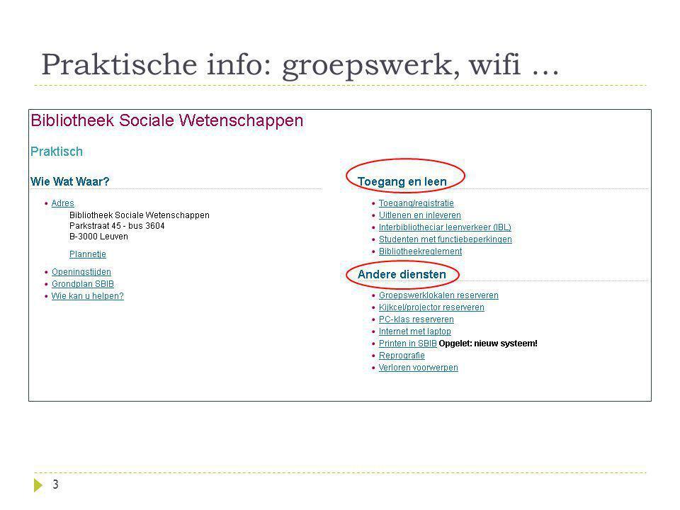 Praktische info: groepswerk, wifi …