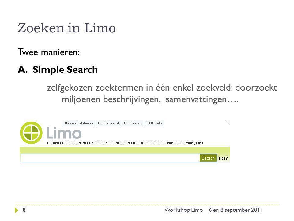 Zoeken in Limo Twee manieren: Simple Search